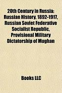 20th Century in Russia: Russian History, 1892-1917