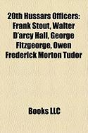 20th Hussars Officers: Frank Stout