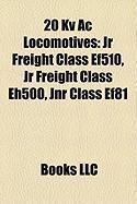 20 Kv AC Locomotives: JR Freight Class Ef510