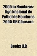 2005 in Honduras: Liga Nacional de Ftbol de Honduras 2005-06 Clausura