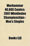 Warhammer 40,000 Comics: 2001 Wimbledon Championships - Men's Singles