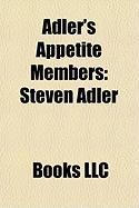 Adler's Appetite Members: Steven Adler