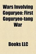 Wars Involving Goguryeo: First Goguryeo-Tang War