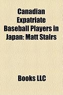 Canadian Expatriate Baseball Players in Japan: Matt Stairs