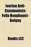 Ivorian Anti-Communists: Flix Houphout-Boigny