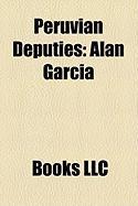 Peruvian Deputies: Alan Garca