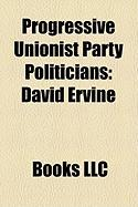 Progressive Unionist Party Politicians: David Ervine