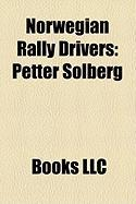 Norwegian Rally Drivers: Petter Solberg