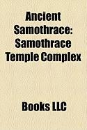 Ancient Samothrace: Samothrace Temple Complex