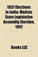 1957 Elections in India: Madras State Legislative Assembly Election, 1957