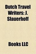 Dutch Travel Writers: J. Slauerhoff