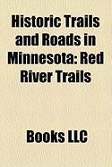 Historic Trails and Roads in Minnesota: Red River Trails
