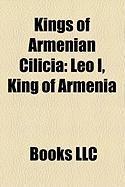 Kings of Armenian Cilicia: Leo I, King of Armenia