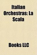 Italian Orchestras: La Scala
