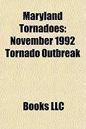 Maryland Tornadoes: November 1992 Tornado Outbreak