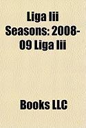 Liga III Seasons: 2008-09 Liga III