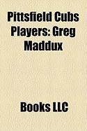 Pittsfield Cubs Players: Greg Maddux