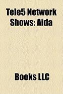 Tele5 Network Shows: ADA
