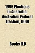 1996 Elections in Australia: Australian Federal Election, 1996