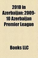 2010 in Azerbaijan: 2009-10 Azerbaijan Premier League