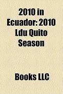2010 in Ecuador: 2010 Ldu Quito Season