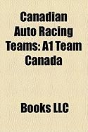 Canadian Auto Racing Teams: A1 Team Canada