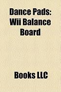 Dance Pads: Wii Balance Board