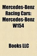 Mercedes-Benz Racing Cars: Mercedes-Benz W154