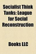 Socialist Think Tanks: League for Social Reconstruction