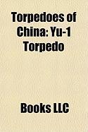 Torpedoes of China: Yu-1 Torpedo