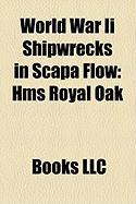 World War II Shipwrecks in Scapa Flow: HMS Royal Oak