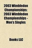 2003 Wimbledon Championships: 2003 Wimbledon Championships - Men's Singles