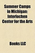 Summer Camps in Michigan: Interlochen Center for the Arts