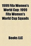 1999 Fifa Women's World Cup: 1999 Fifa Women's World Cup Squads