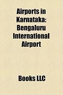 Airports in Karnataka: Bengaluru International Airport