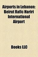 Airports in Lebanon: Beirut Rafic Hariri International Airport