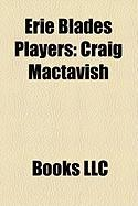 Erie Blades Players: Craig Mactavish