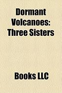 Dormant Volcanoes: Three Sisters