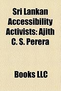 Sri Lankan Accessibility Activists: Ajith C. S. Perera
