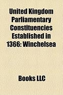 United Kingdom Parliamentary Constituencies Established in 1366: Winchelsea