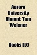 Aurora University Alumni: Tom Weisner