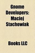Gnome Developers: Maciej Stachowiak