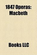 1847 Operas: Macbeth