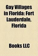 Gay Villages in Florida: Fort Lauderdale, Florida