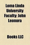 Loma Linda University Faculty: John Leonora