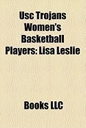 Usc Trojans Women's Basketball Players: Lisa Leslie
