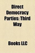 Direct Democracy Parties: Third Way