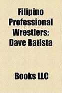 Filipino Professional Wrestlers: Dave Batista