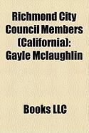 Richmond City Council Members (California): Gayle McLaughlin