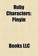 Ruby Characters: Pinyin